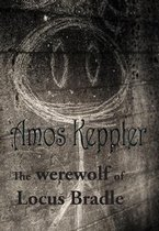 The Werewolf of Locus Bradle