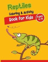 Reptiles Coloring And Activity Book for Kids Ages 4-8