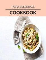 Pasta Essentials Cookbook