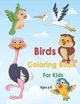 Birds Coloring Book For kids Ages 4-8: Cute Unique Coloring Pages For Kids, Bird Lovers Coloring Book, Perfect Gift For Kids, Cute Bird Coloring Pages