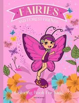 FAIRIES AND FOREST FRIENDS Coloring Book for Kids: A magical coloring book for girls between 4 and 10 years old. Girls activity book with magical illu