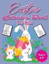 Easter Coloring Book for Kids Ages 4-8: Bunnies, Easter Eggs, Rainbows and More! Coloring, Activities and Guessing Games for Children