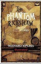 The Phantom Rickshaw and Other Tales illustrated