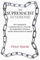The Supremacist Syndrome