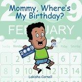 Mommy, Where's My Birthday?