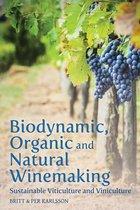 Biodynamic, Organic and Natural Winemaking