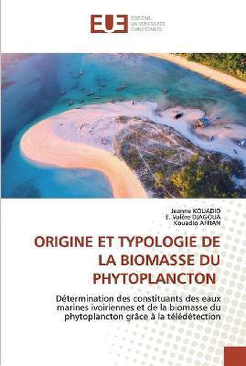 Origine Et Typologie de la Biomasse Du Phytoplancton