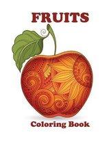 Fruits Coloring Book: Fruits Coloring Book for Kids