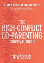 Omslag The High-Conflict Co-Parenting Survival Guide