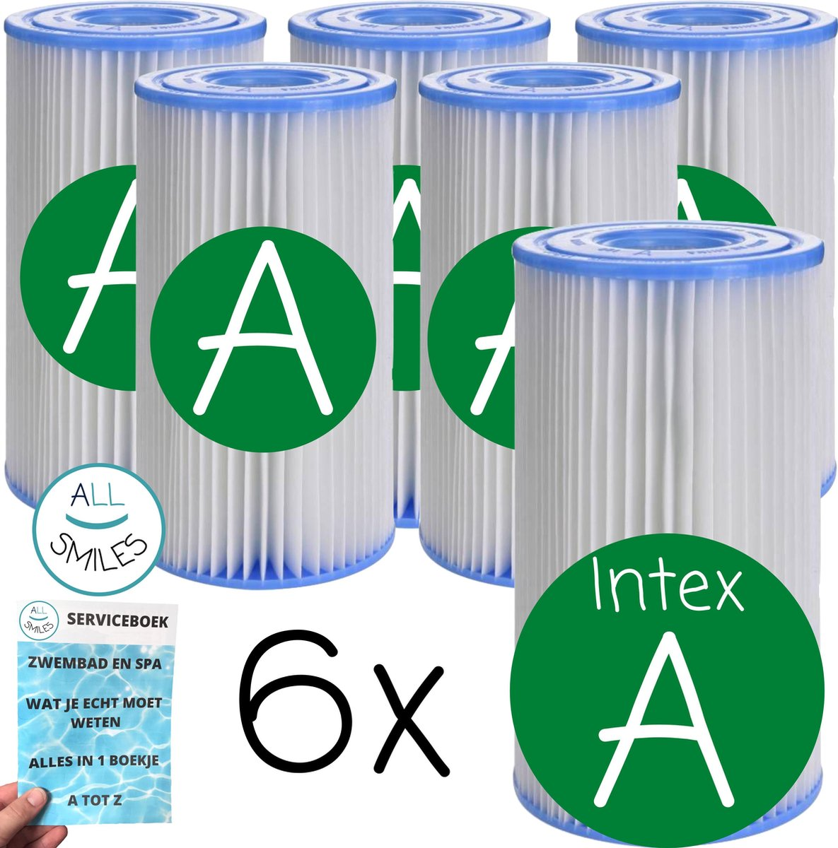 6 x Filter A ✅ Intex Filter Zwembad Onderhoud Filtercartridge Type A + Fysiek Serviceboek All Smiles