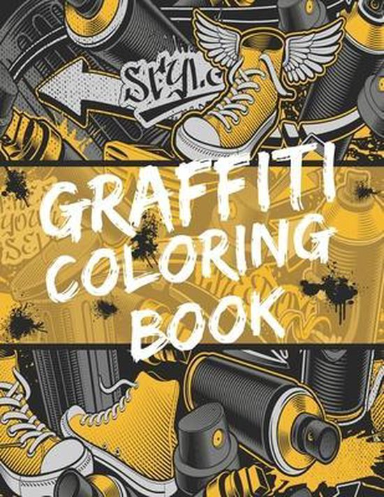 Graffiti Coloring Book: 30 Patterns to Color with Easy, Stress Relief and Relaxing Designs - Gift Idea for Teenagers and Adults Who Love Stree