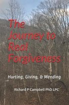 The Journey to Real Forgiveness
