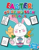 Easter Coloring Book for Kids Ages 2-5: Happy Easter Coloring Pages for Toddlers Preschool Children of All Ages
