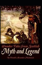 Wonder Tales from Scottish Myth and Legend( illustrated edition)