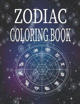 Zodiac Coloring Book: Amazing Astrology Design and Horoscope, Coloring Book For Adults, 26 pages, 8.5*11