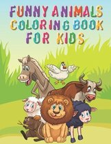 Funny Animal Coloring Book for Kids: An awesome Coloring Book for kids -animal coloring book-amazing Coloring Book for kids