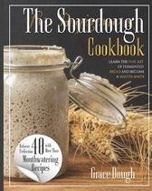 The Sourdough Cookbook for Beginners