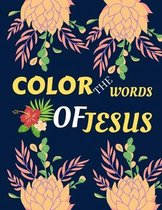 color the words of Jesus: bible verses coloring for teens - teens coloring book of Jesus a motivational bible verses coloring book for adults al