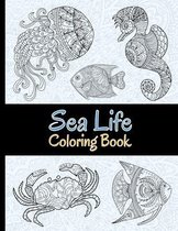 Sea Life Coloring Book: 40 Magnificent Ocean Creatures to Color. Stress Relieving Coloring Pages for Adults.