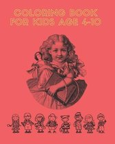 Coloring Book For Kids Age 4-10: Best coloring book for kids. With 1 page to write and 1 coloring page. Glossy Cover