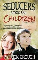 Omslag Seducers Among Our Children