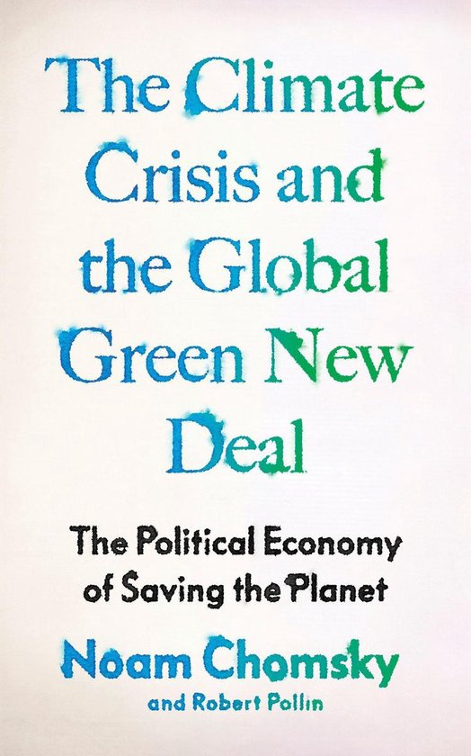 Boek cover Climate Crisis and the Global Green New Deal van Noam Chomsky (Paperback)