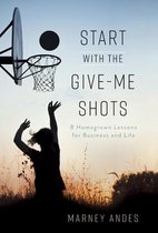 Start with the Give-Me Shots