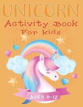 Unicorn Activity Book For Kids Ages 6-12