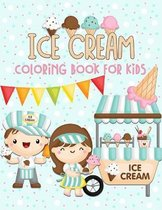 Ice Cream Coloring Book for Kids