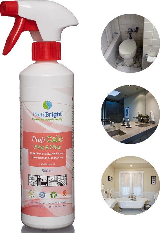ProfiBright Zakelijk - Ontkalker & Kalkverwijderaar ProfiCalc Plug & Play - kant en klaar - Fris van geur - Dierproefvrij - 500 ml - Professional