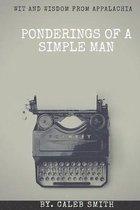 Ponderings of a Simple Man
