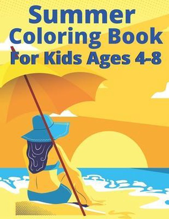 Summer Coloring Book For Kids Ages 4-8