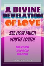 A Divine Revelation of Love
