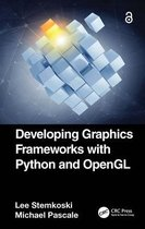 Developing Graphics Frameworks with Python and OpenGL