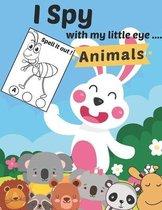 I Spy with my Little Eye Animals