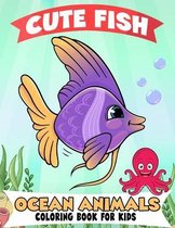 Fish and Ocean Animals Coloring Book for Kids