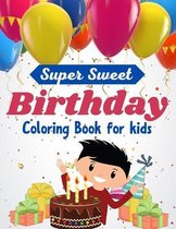 Super Sweet Birthday Coloring Book for kids