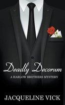 Deadly Decorum