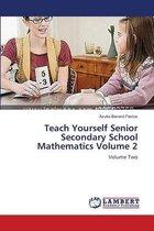 Teach Yourself Senior Secondary School Mathematics Volume 2