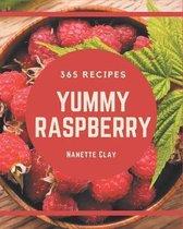 365 Yummy Raspberry Recipes