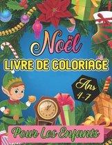 livre de coloriage noel pour les enfants Ans 4-7