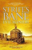 Strife's Bane: Shattered Kingdoms