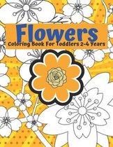 Flowers Coloring Book For Toddlers 2-4 Years