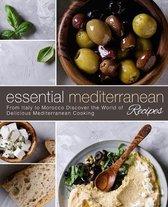 Essential Mediterranean Recipes