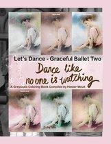 Let's Dance Graceful Ballet Two