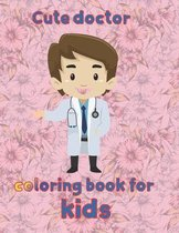cute doctor coloring book for kids