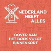 Nederland heeft Alles 1 -   Nederland heeft Alles