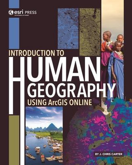 Boek cover Introduction to Human Geography Using ArcGIS Online van J. Chris Carter (Paperback)