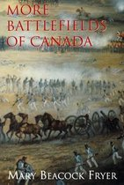 More Battlefields of Canada