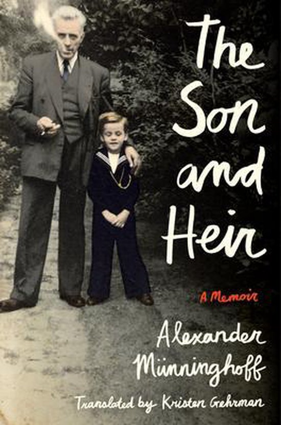 Boek cover The Son and Heir van Alexander Münninghoff (Hardcover)